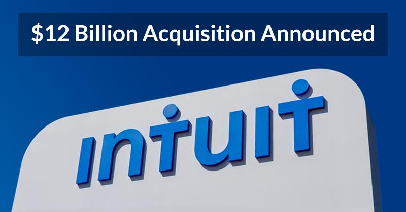 Intuit announced $12 billion acquisition