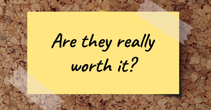 Are your clients really worth the struggles you go through for them?