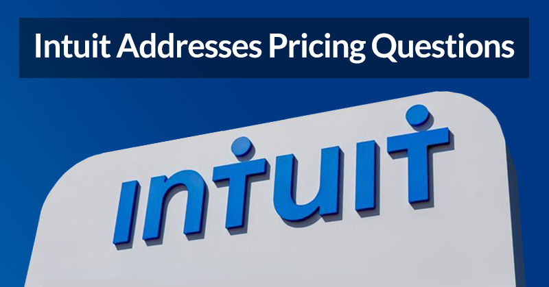 Intuit addressed questions around new ProAdvisor Preferred Pricing