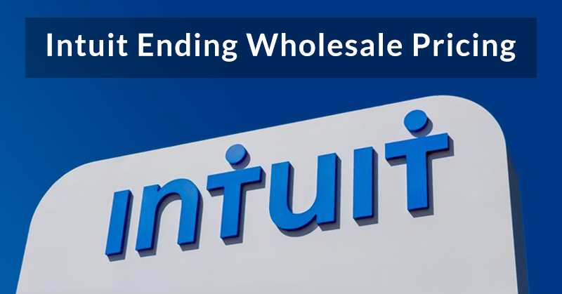 Intuit ending wholesale pricing