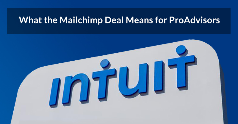 What does Intuit's Mailchimp deal mean for ProAdvisors